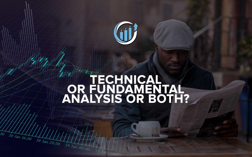 Forex Lens Technical or Fundamental Analysis or Both
