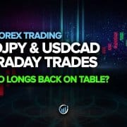 USDJPY & USDCAD Intraday Trades + Euro Longs Back on Table?