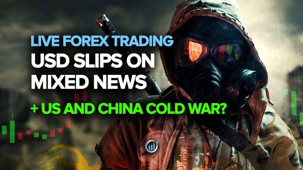 USD Slips on Mixed News + US and China Cold War?