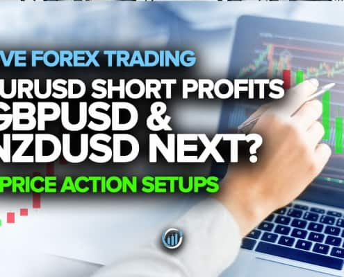 Live Forex Trading - EURUSD Short Profits, GBPUSD and NZDUSD Next?