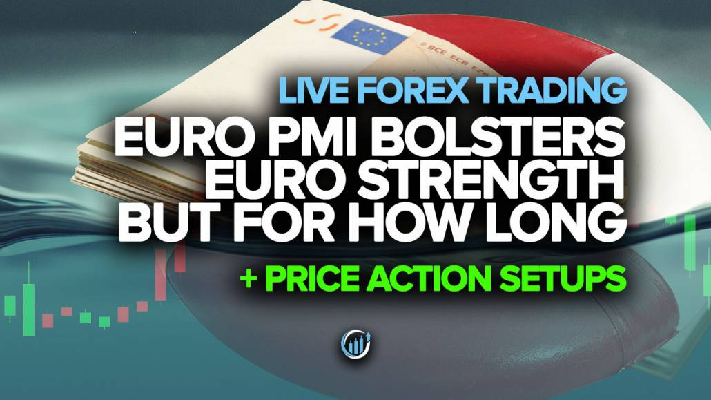 Live Forex Trading - Euro PMI Bolsters Euro Strength, But For How Long?