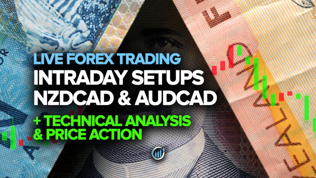 Intraday Setups for NZDCAD and AUDCAD