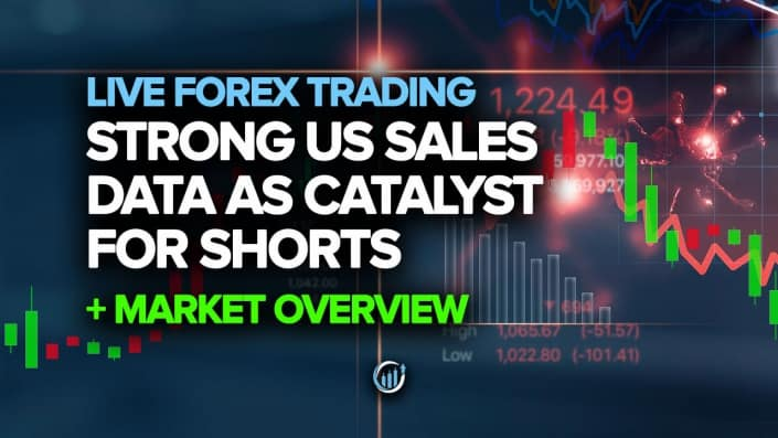 FXL-Youtube-Forex-Live-Strong-US-Sales-Data-as-Catalyst-for-shorts-June-16-2020
