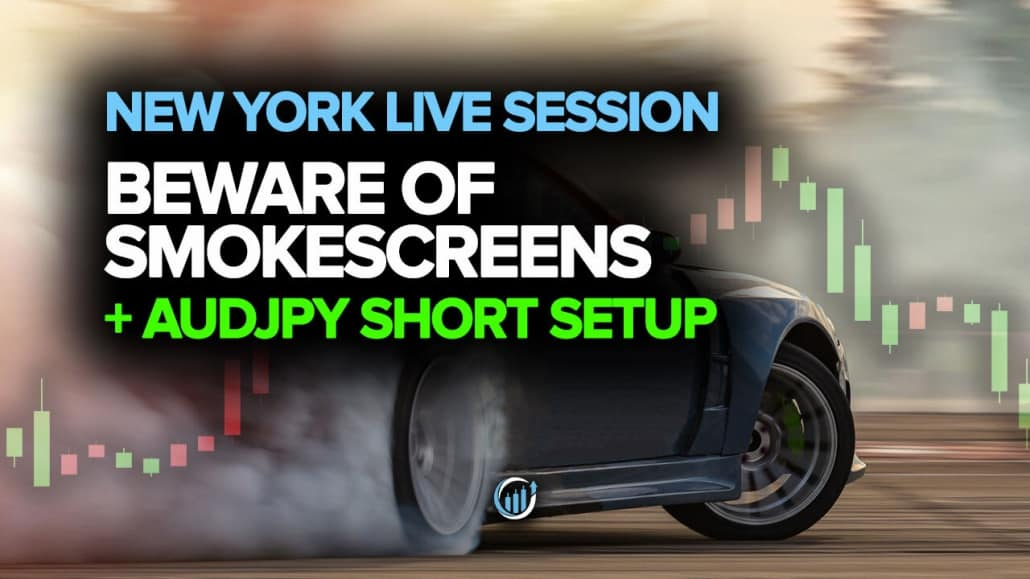 Live Forex Trading - Beware of Smoke Screens + AUDJPY Short Setup