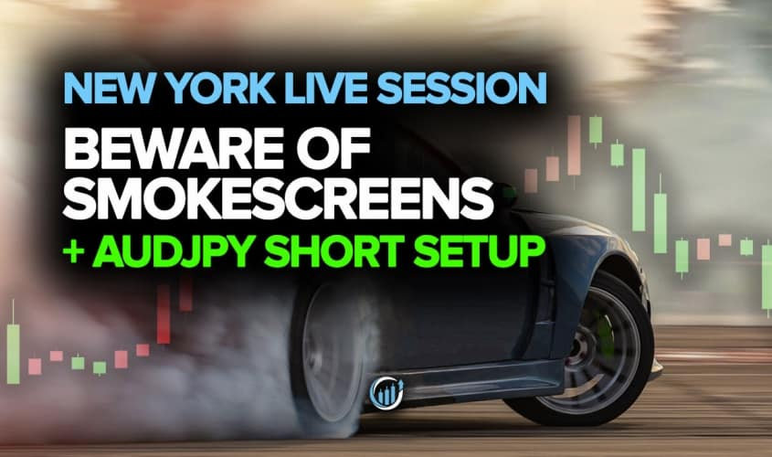 Live Forex Trading - Beware of Smoke Screens + AUDJPY Short Setup