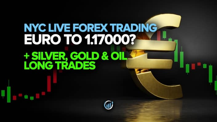 Live Forex Trading - Euro to 1.17000? Silver, Gold and Oil Long Trades!