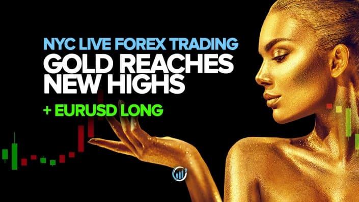 Торговля на Forex в реальном времени - золото достигает исторического максимума + EURUSD Long