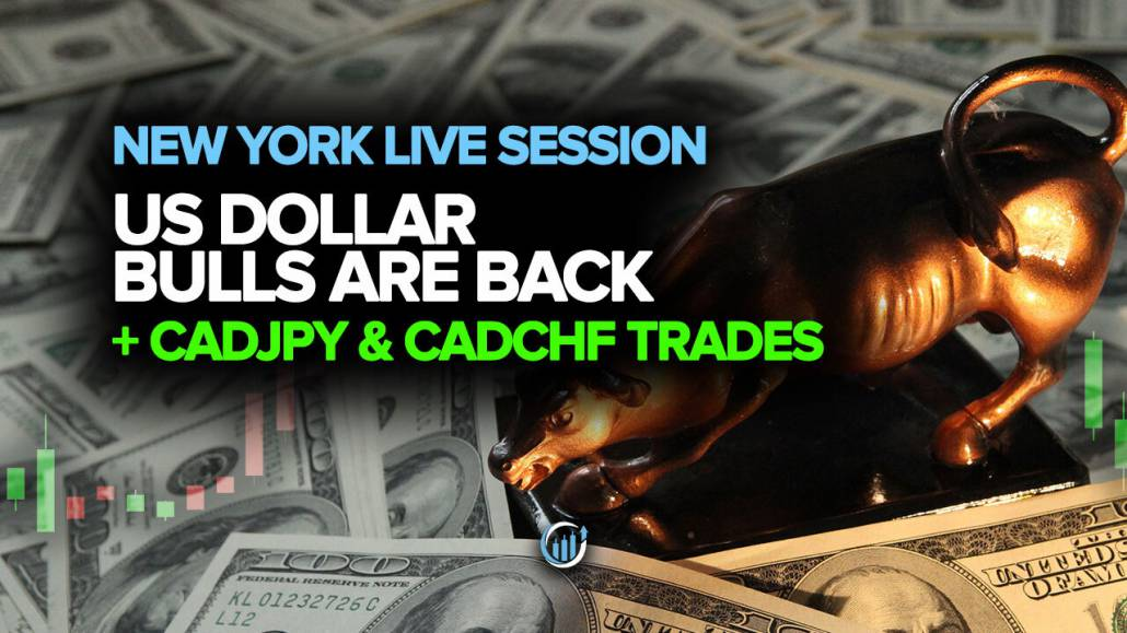 Live Forex Trading - US Dollar Bulls Are Back? + CADJPY and CADCHF Trades