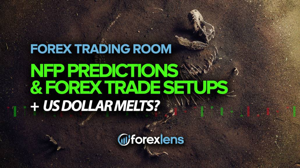 NFP Predictions and Forex Trade Setups! (US Dollar Melts?)
