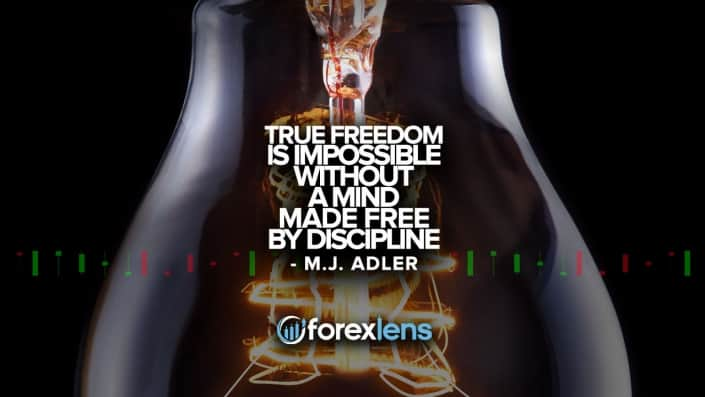 True Freedom is Impossible without A Mind Made Free By Discipline