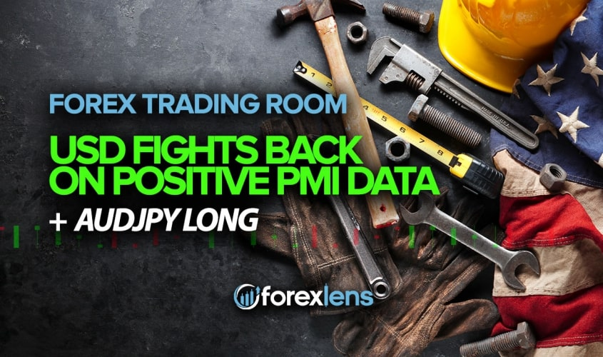 Forex Lens Youtube Live Forex Trading Room USD Fights Back On Positive PMI Data Plus AUDJPY long