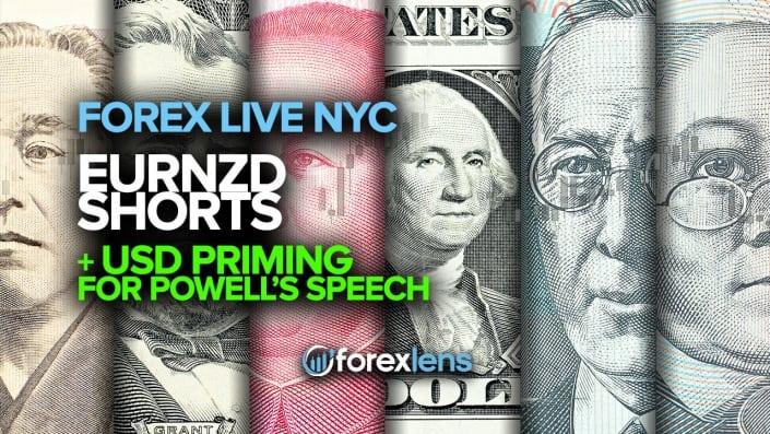 Short EURNZD + Apprêt USD pour le discours de Powell