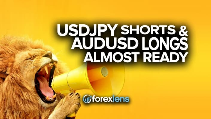 USDJPY Shorts and AUDUSD Longs Almost Ready