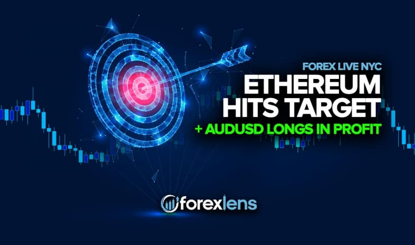 Ethereum Hits Target + AUDUSD Longs in Profit