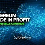 Comerțul Ethereum în profit + vânzările în dolari continuă