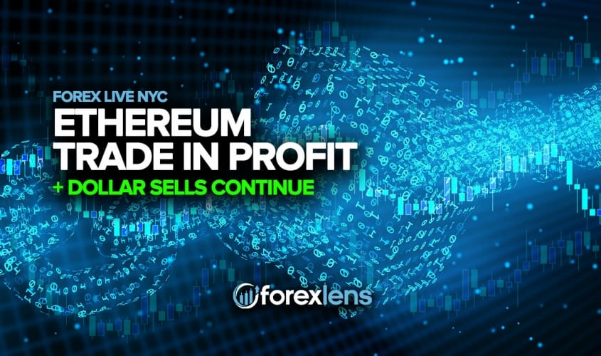Ethereum Trade in Profit + Dollar Sells Continue