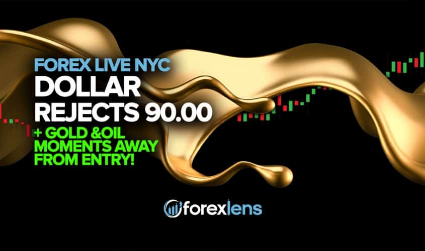 Dollar Rejects 90.00, Gold and Oil Moments Away From Entry!