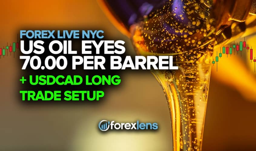 US Oil Eyes 70.00 Per Barrel + USDCAD Long Trade Setup