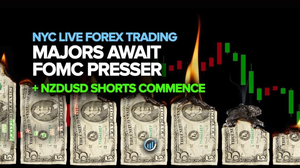 Majors Await FOMC Presser + NZDUSD Shorts Commence